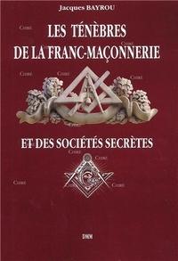 Les ténèbres de la franc-maçonnerie et des sociétés secrètes.pdf