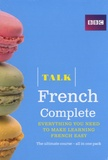 BBC - Talk French Complete - Everything you need to make learning french easy, 3 volumes. 4 CD audio