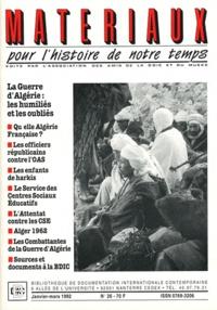 Jacques Delarue - Matériaux pour l'histoire de notre temps N° 26, Janvier-mars : La guerre d'Algérie : les humiliés et les oubliés.