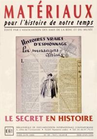 Jean-Jacques Becker - Matériaux pour l'histoire de notre temps N° 58, Avril-juin 20 : Le secret en histoire.