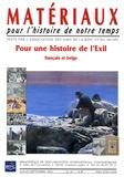 Florence Bays et Annette Becker - Matériaux pour l'histoire de notre temps N° 67, Juillet-Septe : Pour une histoire de l'Exil - Français et belge.
