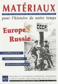 Sabine Dullin - Matériaux pour l'histoire de notre temps N° 76, Décembre 2004 : EuropeS-Russie - Cultures, identités, frontières.