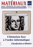 Sonia Combe - Matériaux pour l'histoire de notre temps N° 82, Avril-Juin 20 : L'historien face à l'ordre informatique - Classification et Histoire.