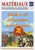 Hugues Tertrais - Matériaux pour l'histoire de notre temps N° 88, Octobre-Décem : Ordre et désordre asiatiques.
