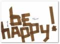 be happy!.
