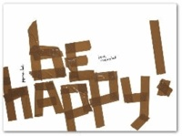 be happy!.