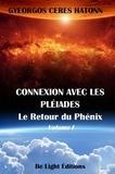Collectif - Connexion avec les pleiades - le retour du phenix vol.1.