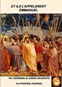 Sananda et  Judas Iscariote - Et ils l'appelèrent Emmanuel.
