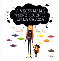 Bea Taboada et Dani Padrón - A veces mamá tiene truenos en la cabeza.