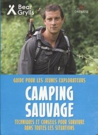 Camping sauvage - Guide pour les jeunes explorateurs.pdf