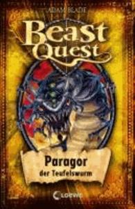 Beast Quest 29 . Paragor, der Teufelswurm.