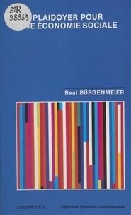 Beat Bürgenmeier - Plaidoyer pour une économie sociale.