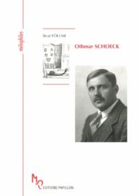 Beat Föllmi - Othmar Schoeck - Le maître du lied.