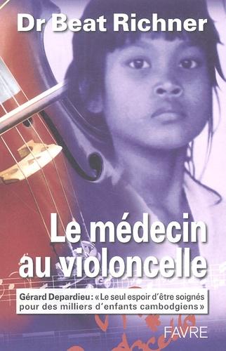 Beat Richner - Le médecin au violoncelle.