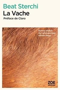 Beat Sterchi - La Vache.