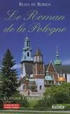 Beata de Robien - Le roman de la Pologne.