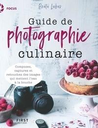 Beata Lubas - Guide de photographie culinaire.