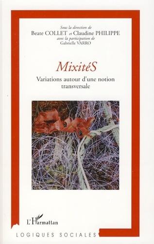 Beate Collet et Claudine Philippe - MixitéS - Variations autour d'une notion transversale.