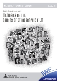 Beate Engelbrecht - Memories of the Origins of Ethnographic Film.