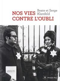 E-books téléchargement gratuit pdf Nos vies contre l'oubli par Beate Klarsfeld, Serge Klarsfeld