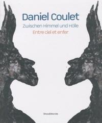 Beate Reifenscheid - Daniel Coulet - Entre ciel et enfer, édition bilingue français-allemand.