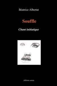 Béatrice Albertat - Souffle chant initiatique.