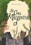Beatrice Alemagna - Les cinq malfoutus.