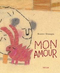 Beatrice Alemagna - Mon Amour.