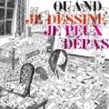 Beatrice Alemagna et Séverine Assous - Quand je dessine, je peux dépasser....