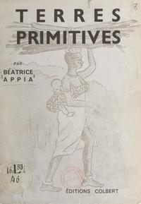 Béatrice Appia - Terres primitives - Scènes villageoises en pays noir. Documentaire pour la jeunesse.