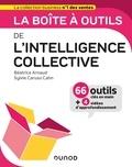 Béatrice Arnaud et Sylvie Caruso Cahn - La boîte à outils de l'intelligence collective.