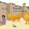 Béatrice Aubert - Furax - Le lion de Daniel.