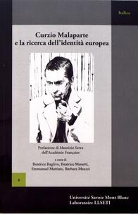 Beatrice Baglivo et Beatrice Manetti - Curzio Malaparte e la ricerca dell'identità europea.