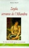 Béatrice Balti - Zeyda, servante de l'alhambra.