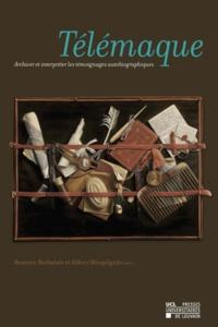 Beatrice Barbalato et Albert Mingelgrün - Télémaque - Archiver et interpréter les témoignages autobiographiques.