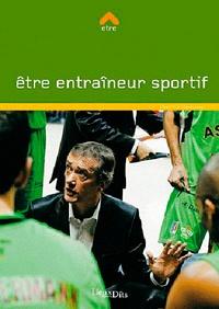 Béatrice Barbusse - Etre entraîneur sportif.