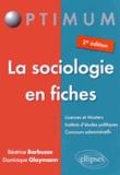 Béatrice Barbusse et Dominique Glaymann - La sociologie en fiches.