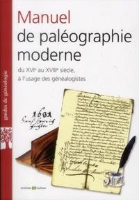 Béatrice Beaucourt-Vicidomini - Manuel de paléographie moderne XVI-XVIIIe siècles.