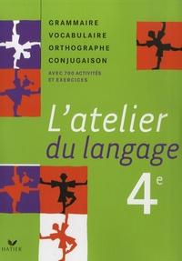 Latelier du langage 4e - Grammaire Vocabulaire Orthographe Conjugaison.pdf