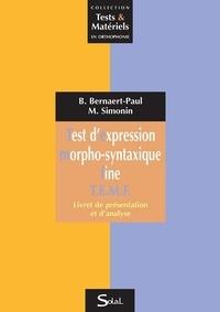 Béatrice Bernaert-Paul et Marion Simonin - Test d'expression morpho-syntaxique fine TEMF - 3 volumes. 1 CD audio