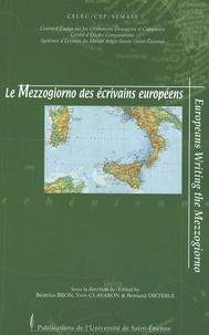 Béatrice Bijon et Yves Clavaron - Le Mezzogiorno des écrivains européens - Edition bilingue français-anglais.