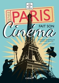 Béatrice Billon et Barbara Boespflug - Paris fait son cinéma.