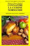 Béatrice Blanc-Rudloff - Connaître la cuisine normande.