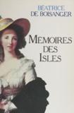 Béatrice Boisanger - Mémoires des Isles.