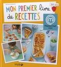 Béatrice Boissieux - Mon premier livre de recettes 5/8 ans.