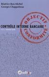 Béatrice Bon-Michel et Georges Chappotteau - Contrôle Interne Bancaire - Objectif Conformité.
