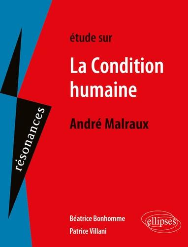 Etude sur La condition humaine, André Malraux