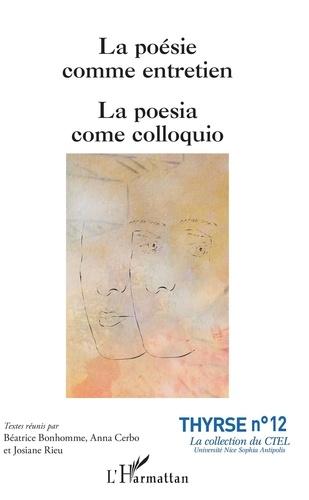 Béatrice Bonhomme et Anna Cerbo - La poésie comme entretien.