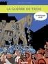 Béatrice Bottet et Emilie Harel - La mythologie en BD  : La guerre de Troie.