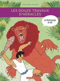 Béatrice Bottet et Emilie Harel - La mythologie en BD  : Les douze travaux d'Héraclès.